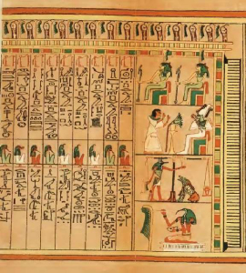 This document, known as the Papyrus of Ani, depicts the deceaded (Ani) facing judgement before the Gods and listing the Commandments he was able to follow.